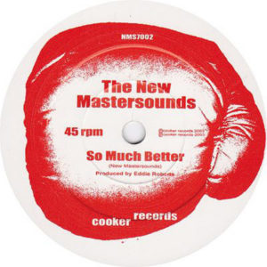 THE NEW MASTERSOUNDS - So Much Better/Better Off Dead