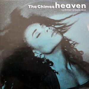 THE CHIMES - Heaven Summer Breeze Mix