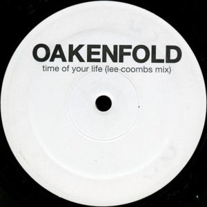 OAKENFOLD – Zoo York/Time Of Your Life Remixes