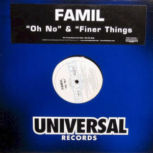 FAMIL – Oh No/Finer Things