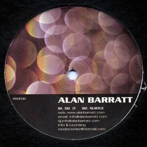 ALAN BARRATT – Lush/Do It/Subtle