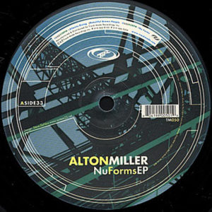 ALTON MILLER – Nu Form EP