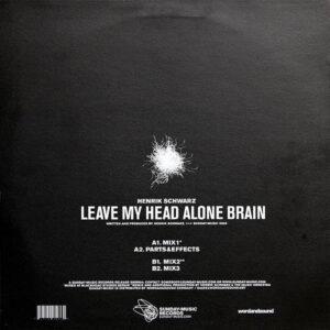 HENRIK SCHWARZ – Leave My Head Alone Brain