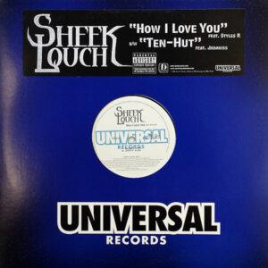 SHEEK LOUCH – How I Love You/Ten Hut