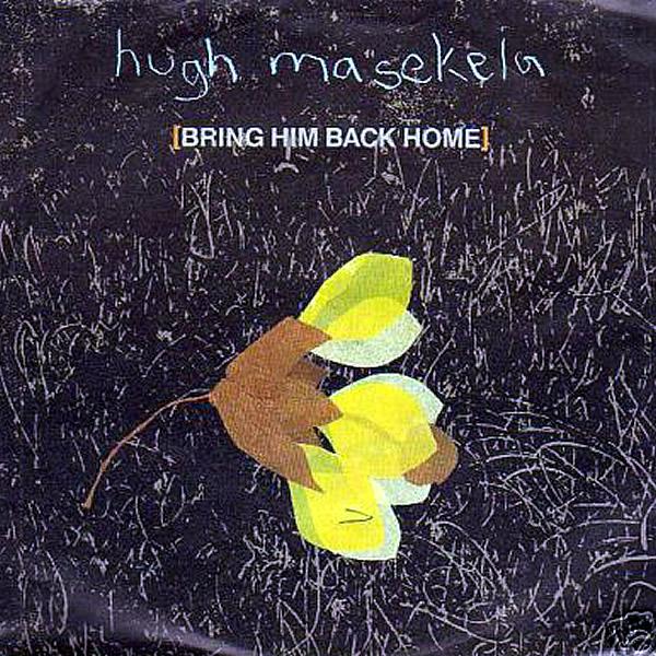 HUGH MASEKELA with KALAHARI - Bring Him Back Home/Serengeti