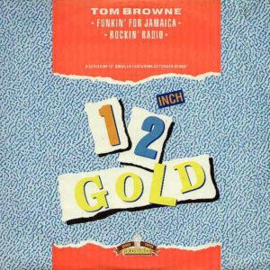 TOM BROWNE - Funkin' For Jamaica/Rockin'Radio