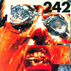 FRONT 242 – Tyranny For You