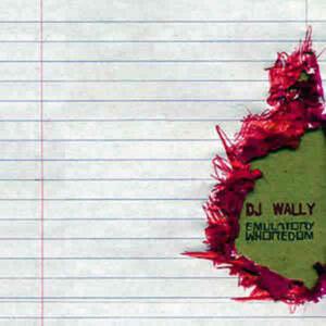 DJ WALLY – Emulatory Whoredom EP 1