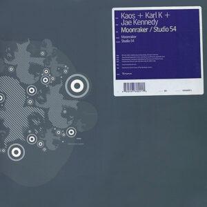KAOS & KARL K & JAE KENNEDY - Moonraker/Studio 54