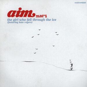 AIM – The Girl Who Fell Through The Ice Part 1