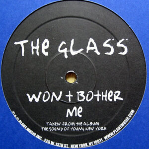 THE GLASS – Won't Bother Me