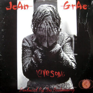 JEAN GRAE - What Would I Do/Love Song