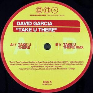 DAVID GARCIA – Take U There