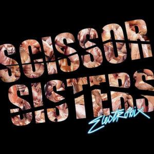 SCISSOR SISTERS – Electrobix