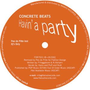 CONCRETE BEATS – Havin' A Party