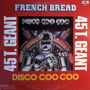 FRENCH BREAD – Disco Coo Coo