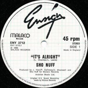 SHO NUFF - It's Alright