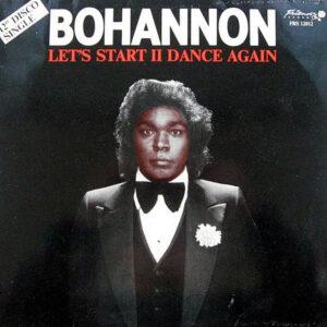 BOHANNON - Let's Start II Dance Again