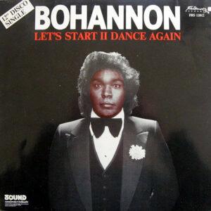 BOHANNON – Let's Start II Dance Again