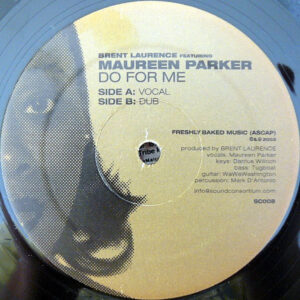 BRENT LAURENCE feat MAUREEN PARKER – Do For Me