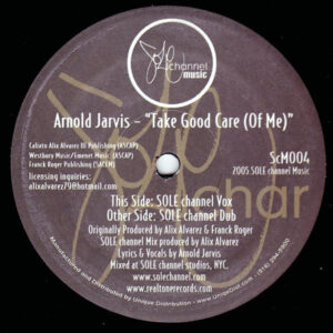ARNOLD JARVIS – Take Good Care Of Me