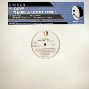 ENAMOR – I Cry/Have A Good Time