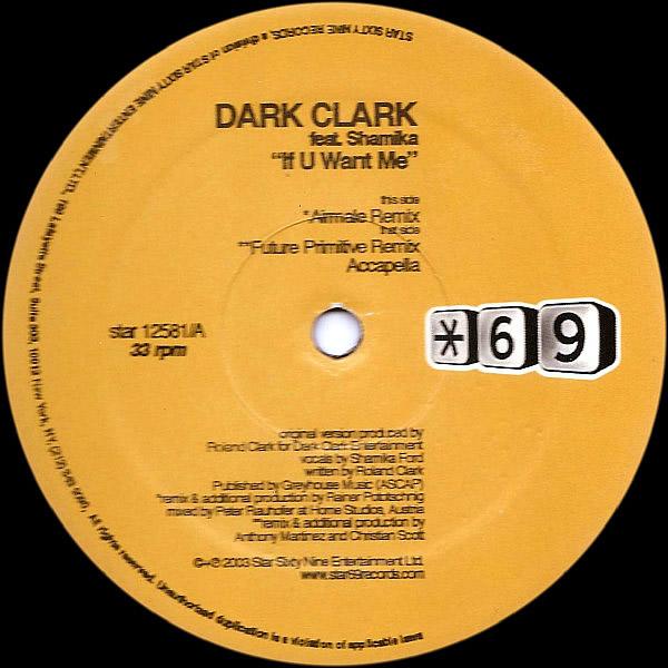 DARK CLARKE feat SHAMIKA - If U Want Me