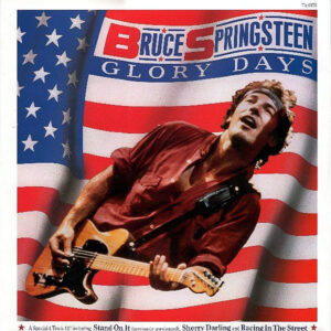 BRUCE SPRINGSTEEN – Glory Days
