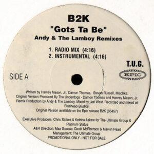 B2K – Gots Ta Be