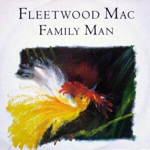 FLEETWOOD MAC – Family Man