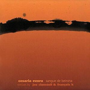 CESARIA EVORA – Sangue De Beirona