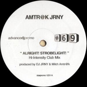 AMTR@K JRNY - Alright! Strobelight!