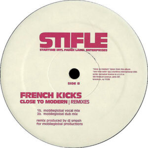 FRENCH KICKS – Close To Modern Remixes