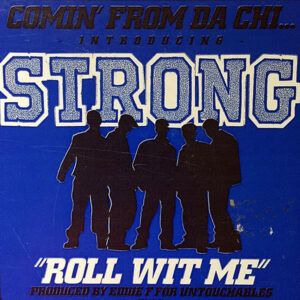 STRONG - Roll Wit Me