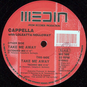 CAPPELLA feat LOLEATTA HOLLOWAY – Take Me Away