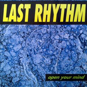 LAST RHYTHM - Open Your Mind