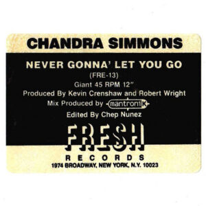 CHANDRA SIMMONS - Never Gonna' Let You Go
