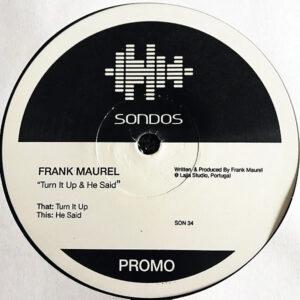 FRANK MAUREL – Turn It Up/He Said