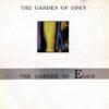 THE GARDEN OF EDEN - The Garden Of Eden