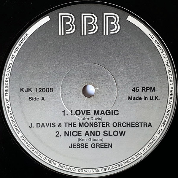 J. DAVIS & THE MONSTER ORCHESTRA / JESSE GREEN / INSTANT FUNK / ROUNDTREE - Love Magic / Nice And Slow / I Got My Mind Up / Get On Up
