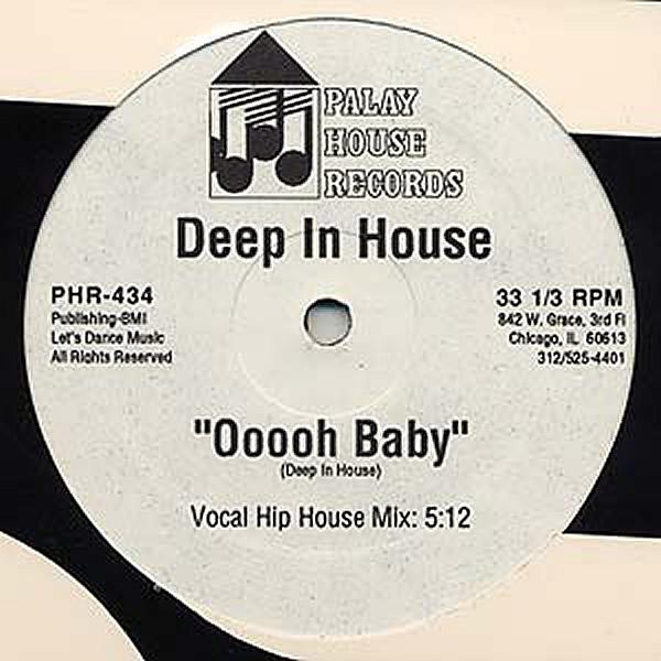 DEEP IN HOUSE - Ooooh Baby