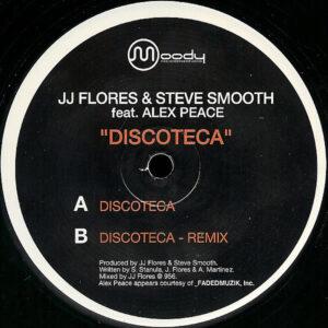 JJ FLORES & STEVE SMOOTH feat ALEX PEACE - Discoteca