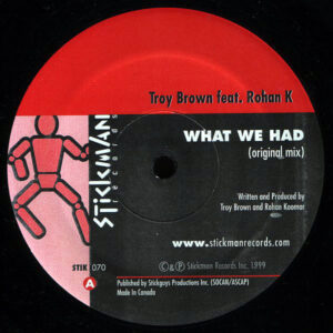 TROY BROWN feat ROHAN K – What We Had