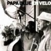 PAPA BLUE - En Velo