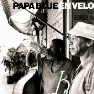 PAPA BLUE – En Velo
