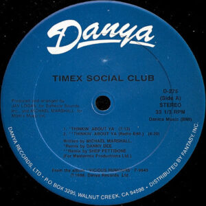TIMEX SOCIAL CLUB – Thinkin' About Ya