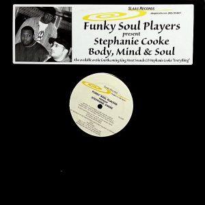 FUNKY SOUL PLAYERS presents STEPHANIE COOKE - Body Mind & Soul