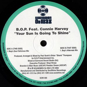 BOP feat CONNIE HARVEY - Your Sun Is Going To Shine