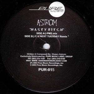SHAWN ASTROM – Nasty Bitch