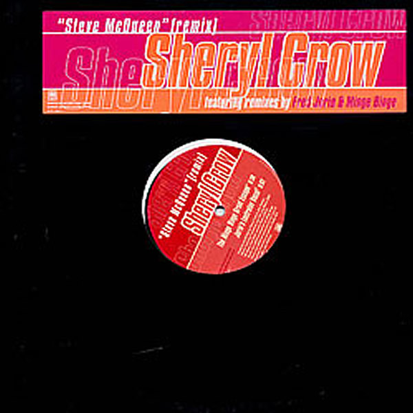SHERYL CROW - Steve McQueen Remix